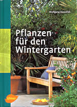 pflanzen f r den wintergarten buchbesprechung. Black Bedroom Furniture Sets. Home Design Ideas